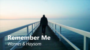 "Side Project: Warnes & Haysom – ""Remember Me"""