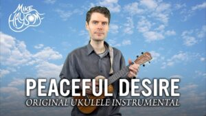 Read more about the article Peaceful Desire – New Original Instrumental