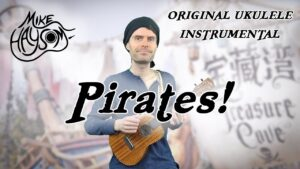 Read more about the article Pirates! Original Ukulele Instrumental